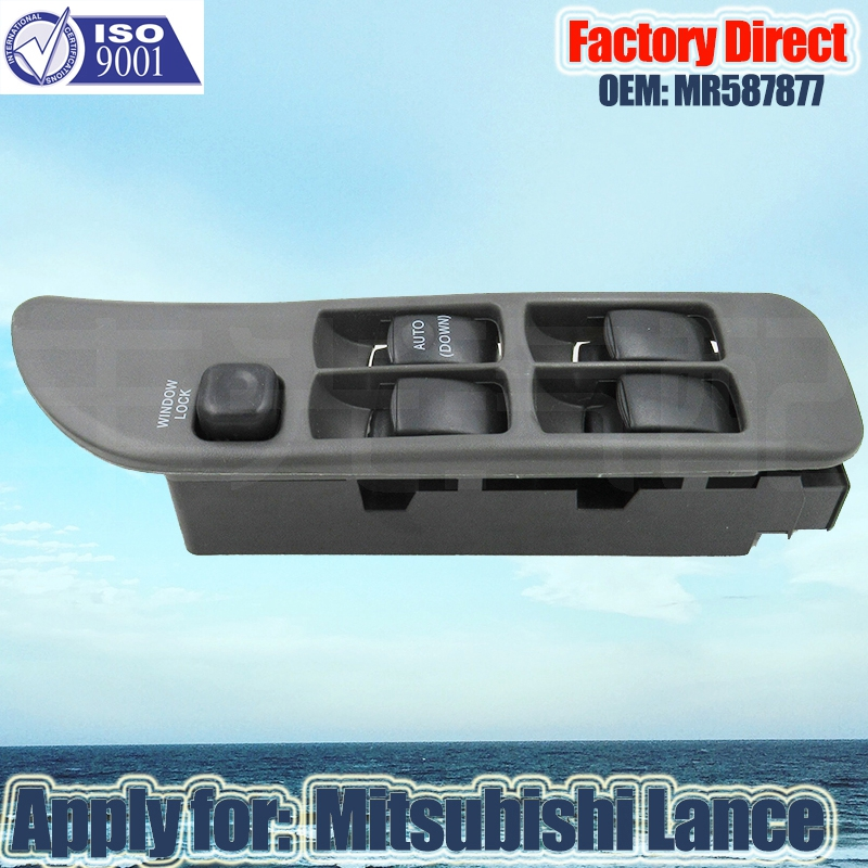 Factory Direct Auto Window Switch Power Apply For Mitsubishi Lance Master Auto Power Window Switch MR587877 Left Driver Side