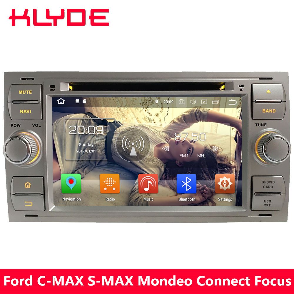 KLYDE 7 Octa Core Android 8.0 7.1 4G WIFI 4GB RAM+32GB Car DVD Player GPS Navigation For Ford Focus Mondeo Kuga Transit Fiesta android 8 4 32gb car gps navigation dvd player radio isp screen for ford focus 2004 2011 ford mondeo focus s max kuga galax mk3