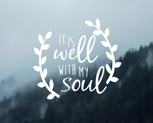 Car Quotes Decals Artist Literary Murals It Is Well With My Soul