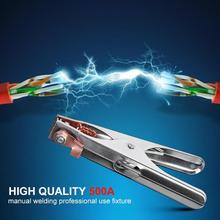 500A кабель заземления Зажим сварочный Ручной сварщик электрод держатель для кабелей с зажимом зажим сварочный Ручной сварщик