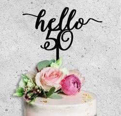 Акриловый Топпер для торта Hello 50 Пятьдесят 50-го дня рождения, черные акриловые украшения для торта, украшения для свадьбы, дня рождения, вече...