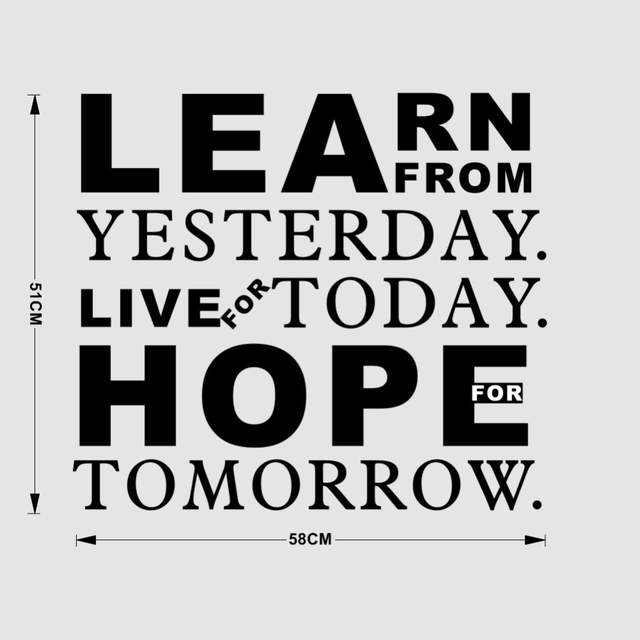 Online Shop Inspirational Quotes Learn From Yesterday Live For Today