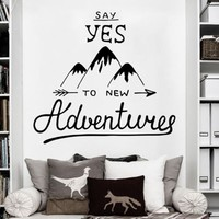 Motivation Quotes say Yes to new Adventure Mountain Travel Wall Decal Art Decor Sticker Removable House Decoration