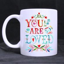 Custom funny water tea milk drinking Coffee Mug You are So Loved Cups 11 Oz Can personalized DIY your own gift