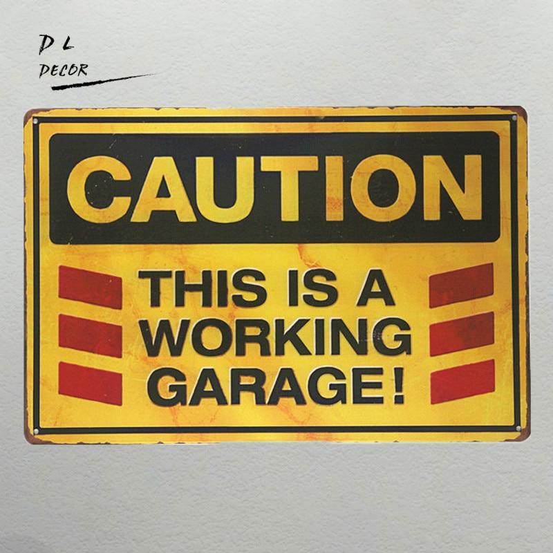 DL-POZOR toto je pracovní garáž Kovová značka vintage garážová stěna umění plakát nástěnná výzdoba nálepka