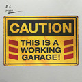 DL-CAUTION this is a working garage Metal Sign vintage garage wall art poster wall decor sticker