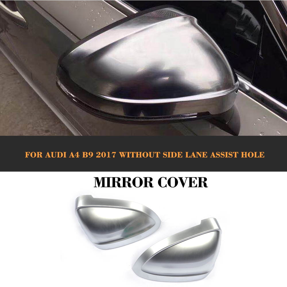 chrome ABS replacement rear Rearview Mirror Caps Covers Shell for AUDI A4 B9 Standard allroad 2017 genuine 1set chrome window mirror trunk switch button combo for audi a6 a7 c7 q3 4g0 959 851 b 4gd 959 565 a