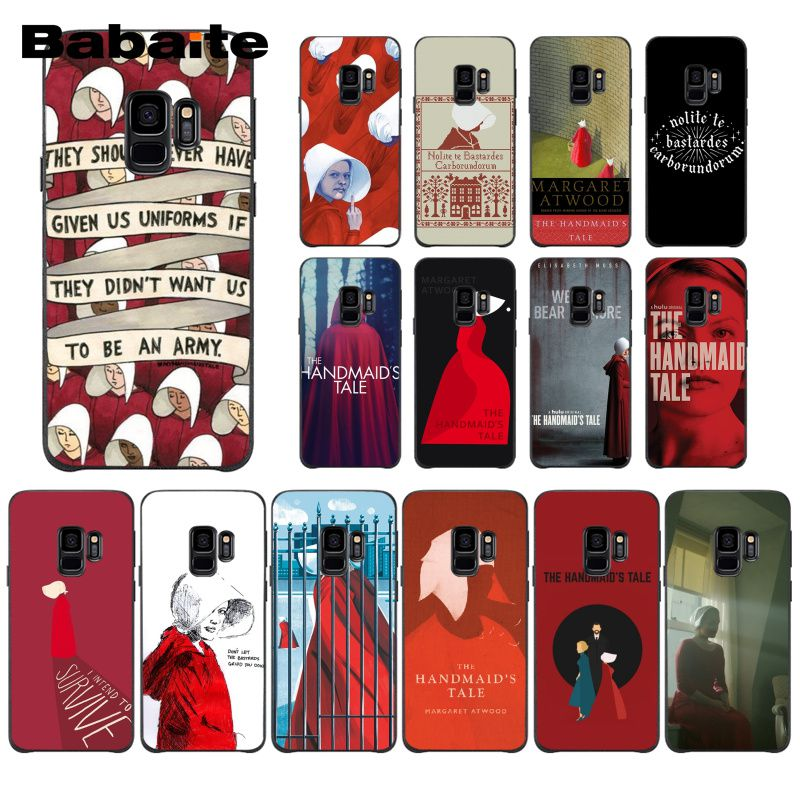 Babaite The Handmaid Is Tale TPU Silicone Phone Case For Samsung Galaxy S9 Plus S7 Edge S10 Plus S10E S10lite S8 Plus