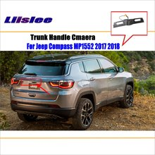 Liislee Car Reverse Reversing Parking Camera For Jeep Compass MP1552 2017 2018  Trunk Handle / Rear View Rearview