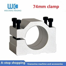 1pc 74mm aluminum holder CNC router spindle cast aluminium spindle clamp bracket /fixture /jid/tongs/holder with screw