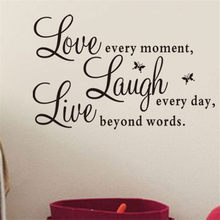 Love every moment Laugh every day Live beyond words Quote Wall Stickers Posters PVC Home Decor Deccals For Home Bedroom Office(China)