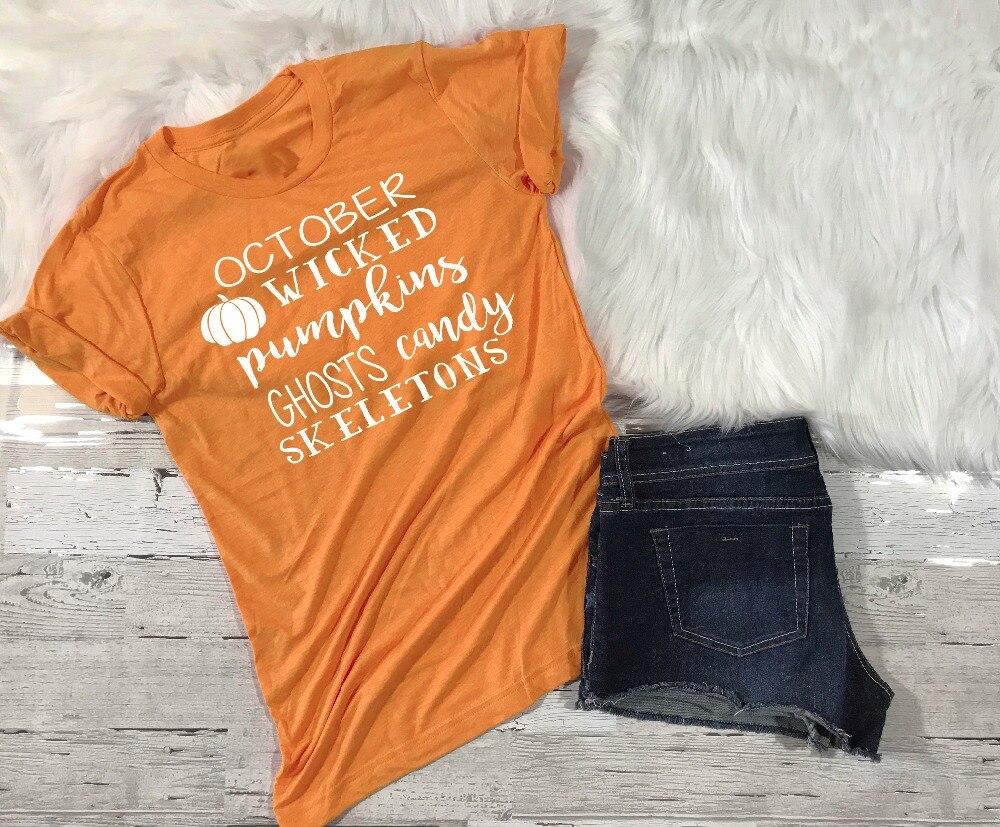 Feliz Halloween octubre wicked calabaza fantasmas caramelo esqueletos las mujeres divertidas del lema moda graphic tees algodón tops camiseta