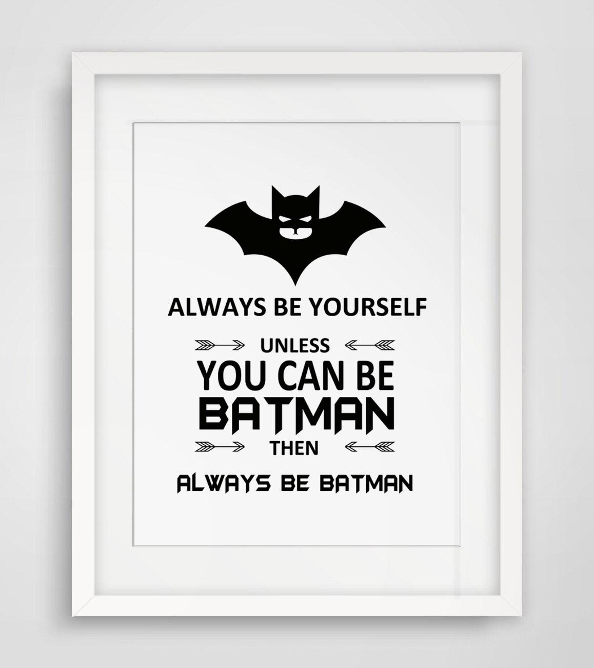 Immer Selbst Wenn Sie Kann Batman Dann Immer werden Batman Zitate ...