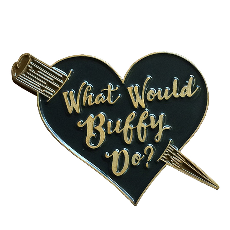 What Would Buffy Do Pin
