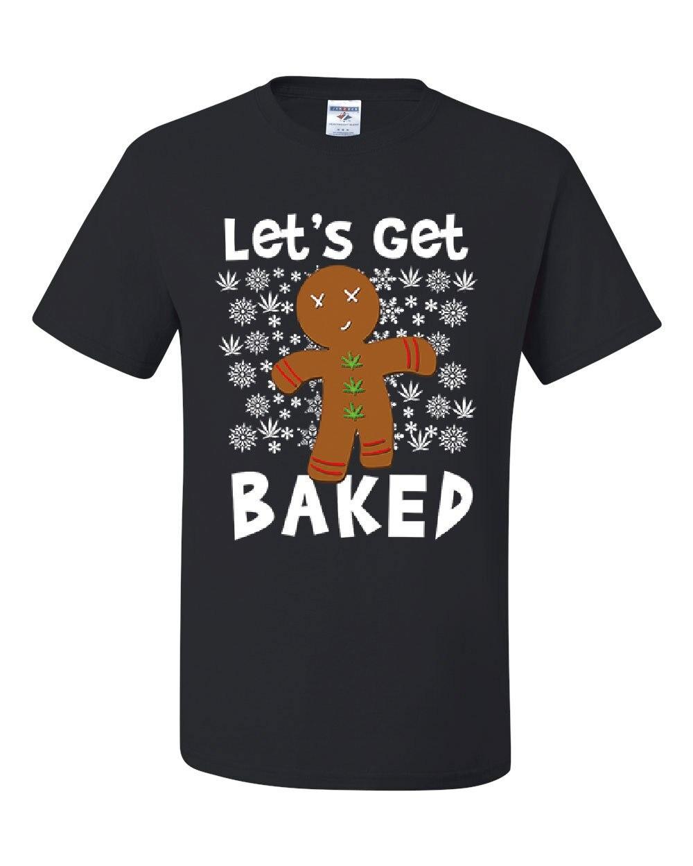Let's Get Baked T-Shirt 420 Christmas Ugly Sweatshirt Weed Xmas Tee Shirt   Cool Casual pride t shirt men Unisex Fashion tshirt