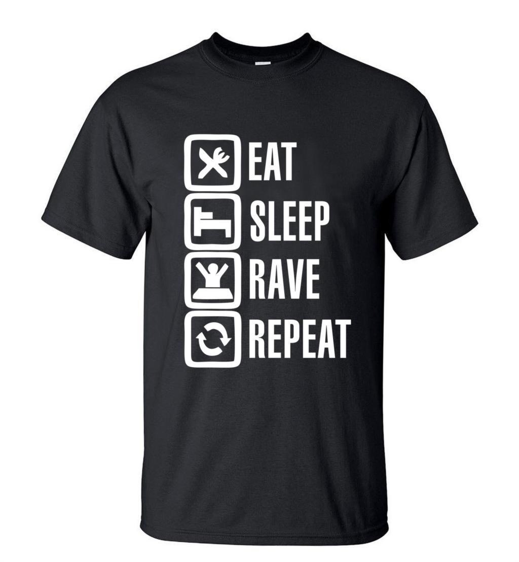2018 sommer Stil Lustige Eat Sleep Repeat Rave T-Shirt Männer Casual Kurzarm Rundhals t-shirt Mode Hip Hop Streetwear Tops