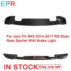 Dla Jazz Fit GK5 2014-2017 RS-styl z włókna węglowego tylny Spoiler z hamulcem światło do hondy błyszczący skrzydło z włókna