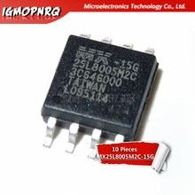 10PCS MX25L8005M2C-15G SOP MX25L8005M2C SOP8 25L8005M2C SOP-8 25L8005M2C-15G 25L8005