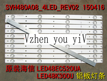 For Hisense LED48EC520UA, LED48K300U, aluminum plate, light strip  SVH480A08_4LED_REV02_150416 , backlight strip