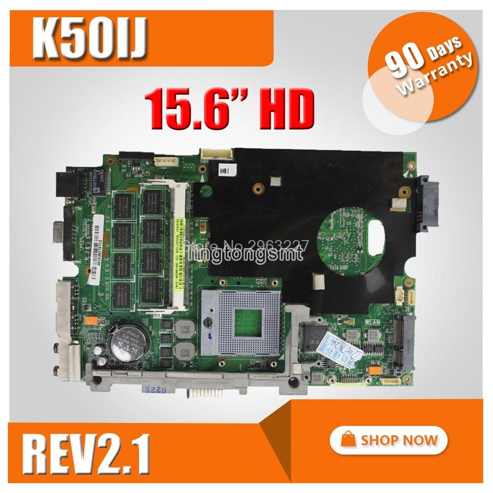 K50IJ K40IJ carte mère pour ASUS ordinateur portable carte mère REV 2.1 100% testé bon 60 jours de garantie