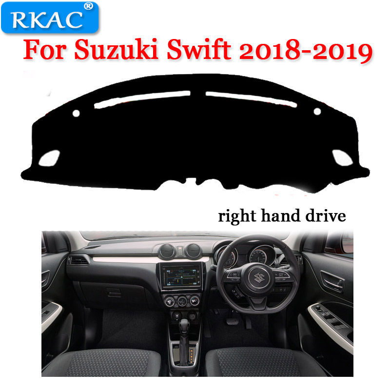 RKAC Dashboard Pad For Suzuki Swift 2018-2019 Left  Dash Mat Sun Shade Dash Board Cover Auto Accessories Right Hand Drive