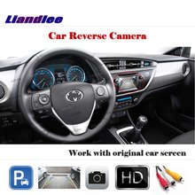 Liandlee Auto Rearview Reverse Parking Camera For Toyota Reiz 2014-2017 / Rear View Backup Camera Work with Car Factory Screen new high quality rear view backup camera parking assist camera for toyota 86790 42030 8679042030