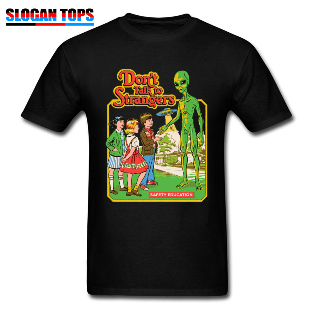 Stranger Things T Shirt Men Don't Talk To Strangers T-shirts Cotton UFO Alien Tshirt For Adult Tops Tees Fashion Gift Streetwear