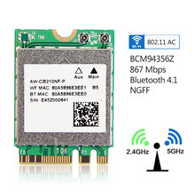 Çift bant Broadcom BCM94356Z NGFF M.2 WiFi Bluetooth 4.1 WLAN 802.11ac 867 Mbps 2.4G/5 Ghz Mini Kart AW-CB210NF-P(China)