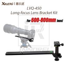 XILETU LVQ-450 600-800mm Uzun odak Lens için Braketi Kiti Kuş Gözlemciliği Uzatılmış Tutuşunu Plaka Uzun düğüm Slayt Ray