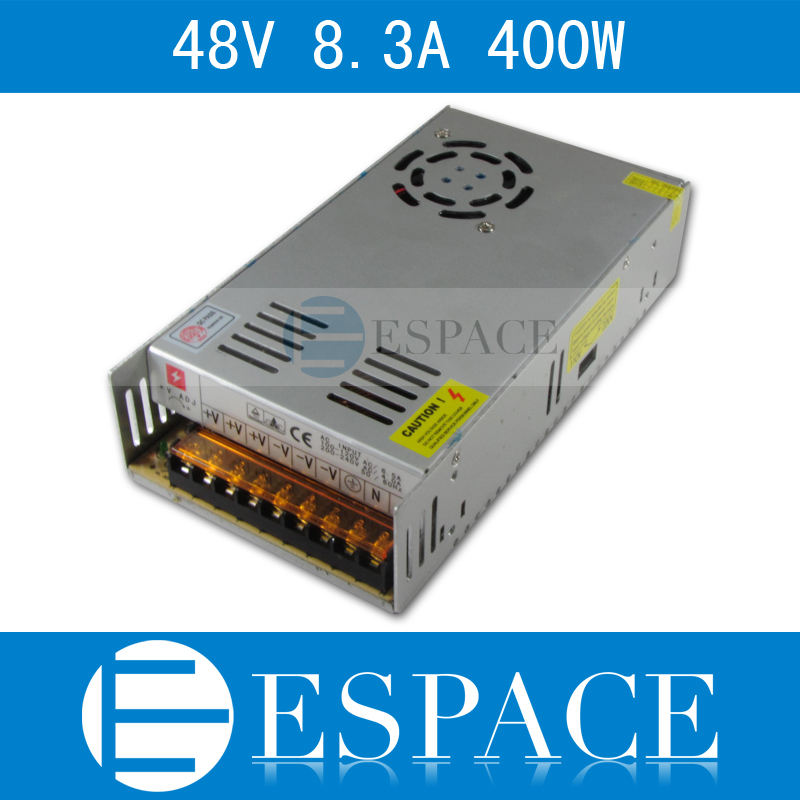 Best quality  48V 8.3A 400W Switching Power Supply Driver for LED Strip AC 100-240V Input to DC 48V free shipping best quality 5v 2a 10w switching power supply driver for led strip ac 100 240v input to dc 5v free shipping