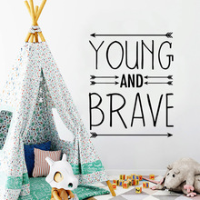 Removable young and brave Wall Art Decal Stickers Pvc Material For Kids Rooms