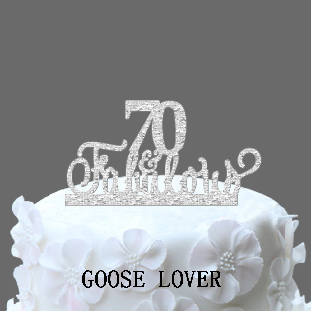 70th And Fabulous Cake Topper Birthday Acrylic Topper70th Anniversary Gifts Custom