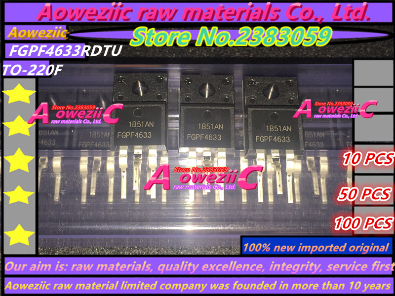 Aoweziic  100% New Imported Original FGPF4633RDTU FGPF4633TU  FGPF4633 TO-220F IGBT High Speed Switch Transistor 70A 330V