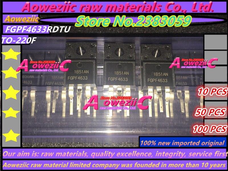 Aoweziic  100% New Imported Original FGPF4633RDTU FGPF4633TU  FGPF4633 TO-220F IGBT High Speed Switch Transistor 70A 330V