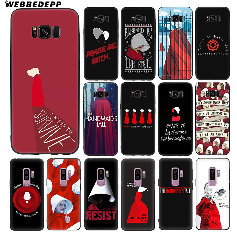 WEBBEDEPP The Handmaid Is Tale Soft TPU Silicone Case For Samsung Galaxy S10 S10e S9 S8 Plus S7 S6 Edge & J6
