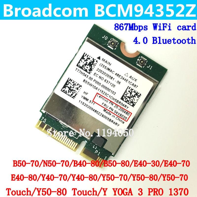Broadcom BCM94352Z 802.11AC ngff banda dual a 867 Mbps WiFi BT 4.0 tarjeta para Y50 Y40 Y70 B50 N50 B40 04X60020 Win7 WIN8 WIN10