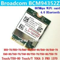 Broadcom BCM94352Z Wireless AC NGFF Dual Band 802 11ac 867Mbps WIFI Bluetooth BT 4 0 Card