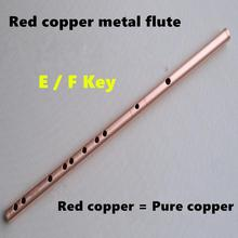 Red Copper Metal Flute Dizi E / F Key One Section Metal Flauta Transverse Flute Musical Instruments Flauta Self-defense Weapon
