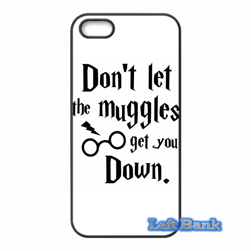 Harry Potter Dont Let The Muggles Phone Cases Cover For Apple iPhone 4 4S 5 5S 5C SE 6 6S 7 Plus 4.7 5.5 iPod Touch 4 5 6