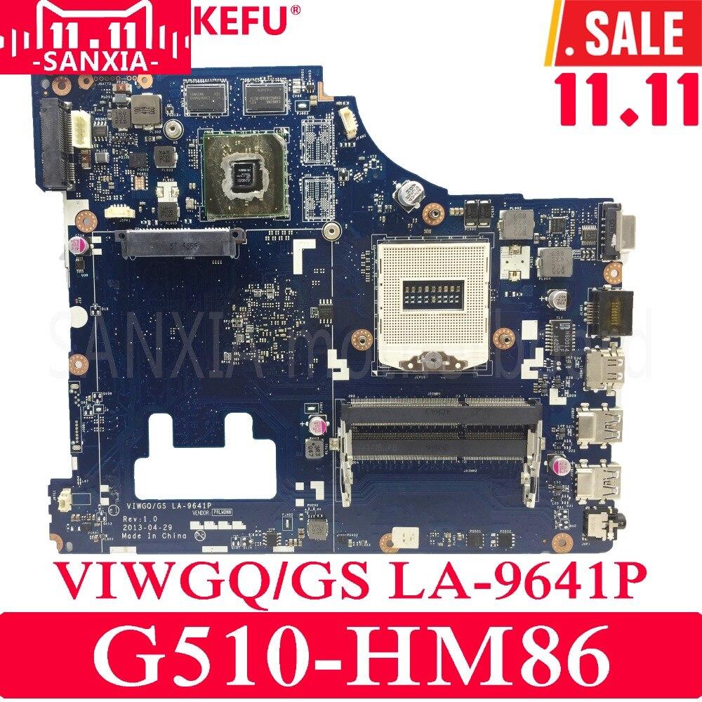 KEFU VIWGQ/GS LA-9641P Laptop motherboard for Lenovo G510 Test original motherboard HM86 PGA947 original la 5371p laptop motherboards for lenovo y550 y550p motherboard pm55 n10p gs a2 ddr3 non integrated 100% test ok