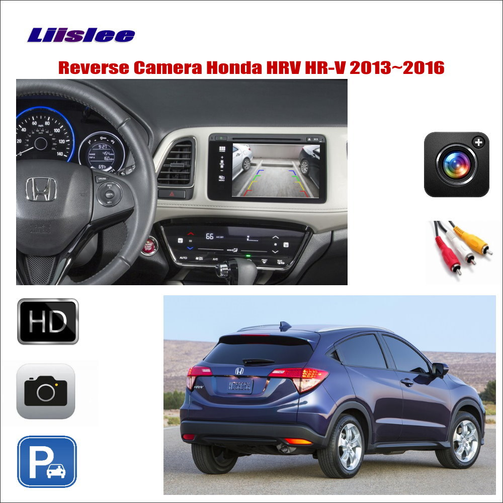 Liislee For Honda HRV HR-V 2013~2016 Car Reverse Rear  View Camera / Connect The Original Factory Screen / RCA Adapter