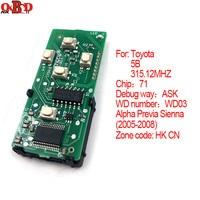 HKOBDII For 2005 2008 Toyota Alpha Previa Sienna Smart Card Board 5 Buttons 315.12MHZ Number :271451 0780 HK CN