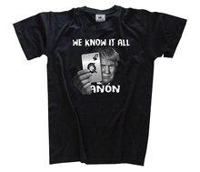 We Know It All Trump Qanon Anti-korruption Anonimo Whistleblower Camiseta S Harajuku Tops Fashion Classic Unique free shipping