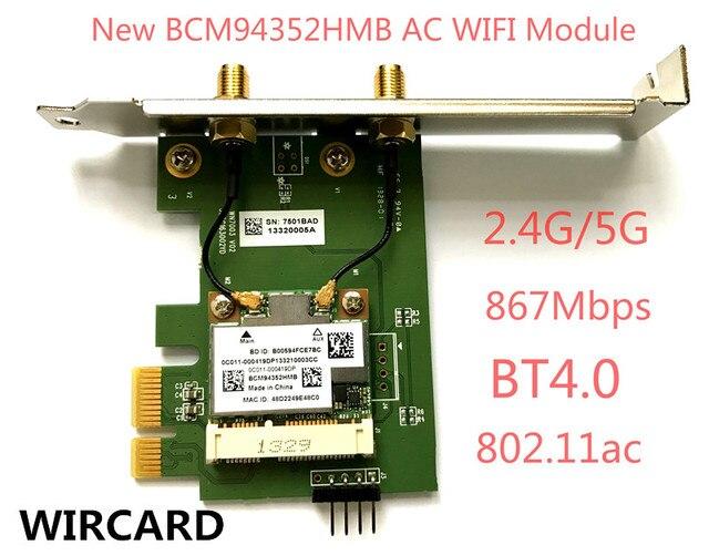 WIRCARD BCM94352HMB 802.11ac 867 Mbps Wireless-AC WLAN + Bluetooth BT 4,0 PCI-EX1 Wireless Desktop Wifi karte