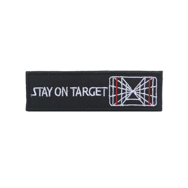 STAY ON TARGET 1x3.75 inch Military Embroidered Tactical Morale Patch Hook&Loop Embroidery Badge Decorative Patches