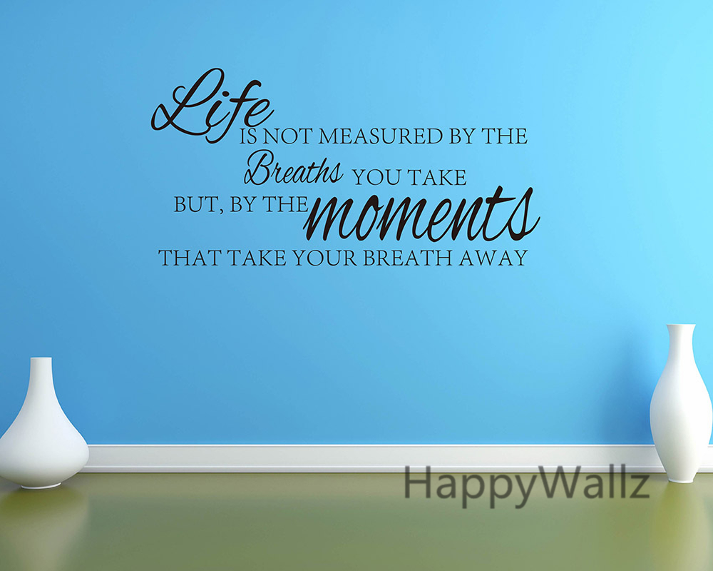 Motivational Life Quotes Life Measuredmoments Take Your Breath Away Motivational Life