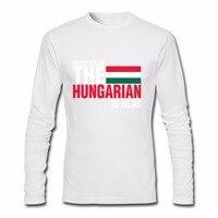 Männlichen männer Kühlen Lustig Halten Sie Ruhe Angst Die Ungarische Ist Hier t Langarm-shirt Vatertag Kundenspezifische Basis t Shirts Männlichen