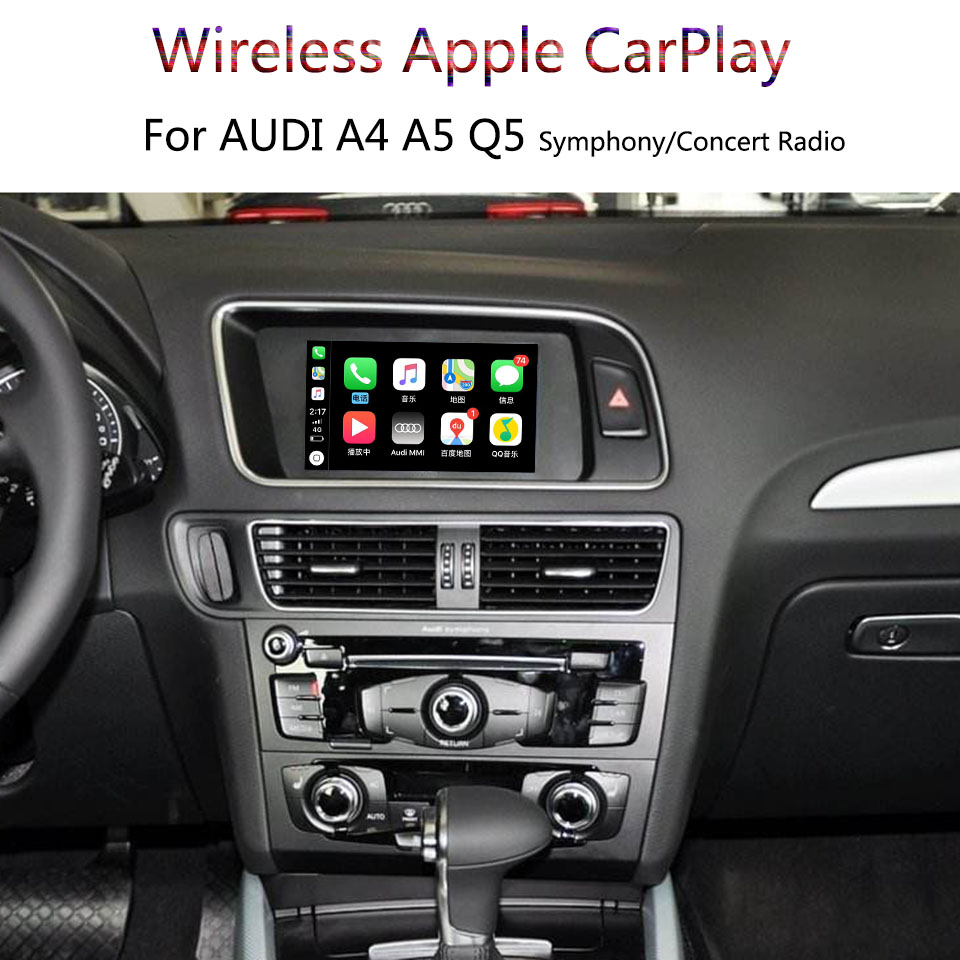 Wireless Apple CarPlay für Audi A4 A5 Q5 Ohne MMI Symphonie/Konzert Radio 2009-2015 Unterstützung iPhone CarPlay <font><b>android</b></font> <font><b>Auto</b></font> image