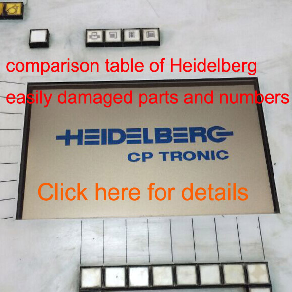 comparison table of Heidelberg easily damaged parts and number for heidelberg machine gto46 gto52 sm sm102  sm74 sm52  cd102 etc 1 set heidelberg sm102 cd102 mo machine parts feeder valve for heidelberg 66 028 301f mv 026 847