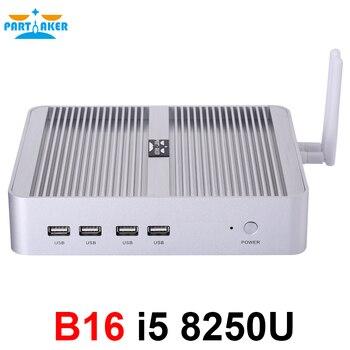 Partaker B16 DDR4 Fanless Mini PC Intel Core i5 8250U i7 8550U 32GB RAM 512GB SSD windows 10 Quad Core mini pc HDMI UHD graphics fanless mini itx pc nuc i7 6500u i7 6600u8 16g 1t ssd 1t hdd dual core hd graphics 520 dp hdmi 4k fanless barebone pc nc360